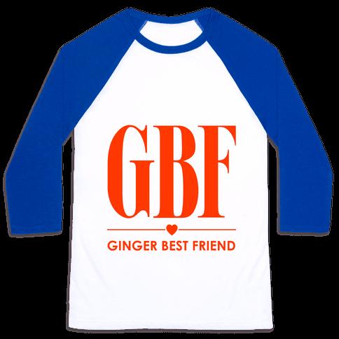 Ginger Best Friend (GBF) Baseball Tee