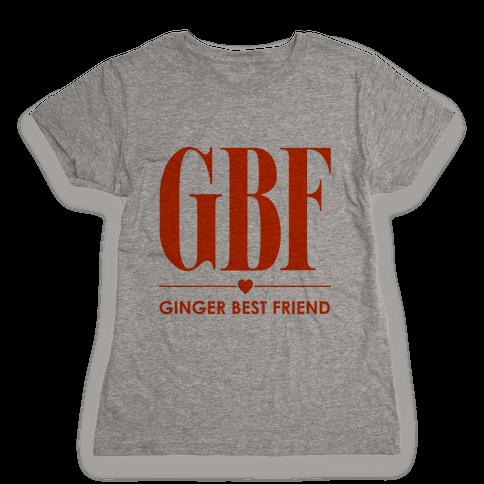 Ginger Best Friend (GBF) Womens T-Shirt