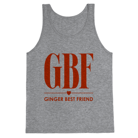 Ginger Best Friend (GBF) Tank Top