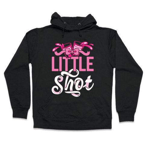Little Shot (Sorority) Hooded Sweatshirt