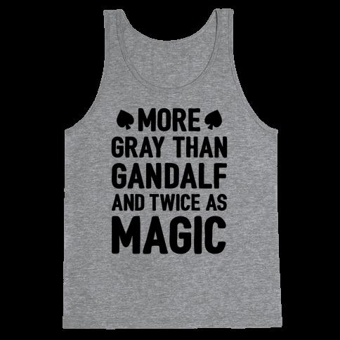More Gray Than Gandalf Tank Top