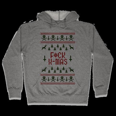 F*ck Xmas Hooded Sweatshirt