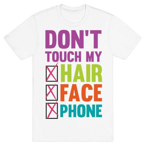 Don't Touch Mens T-Shirt