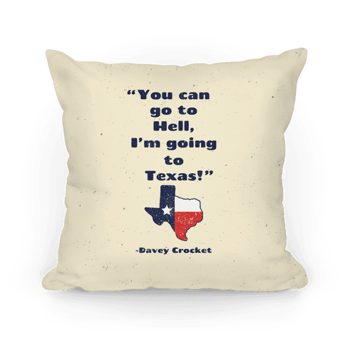 You Can Go to Hell, I'm Going to Texas