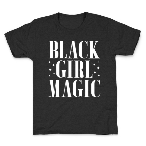 Black Girl Magic Kids T-Shirt