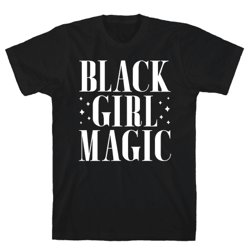 Black Girl Magic Mens T-Shirt