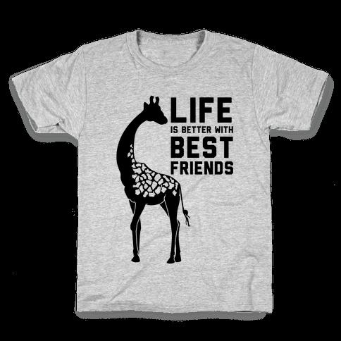 Life Is Better With Best Friends a Kids T-Shirt