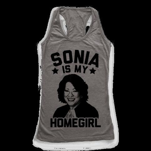 Sonia is My Homegirl! Racerback Tank Top