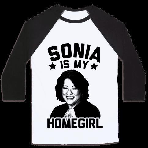 Sonia is My Homegirl!