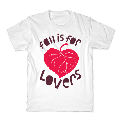 Fall Is For Lovers Kids T-Shirt