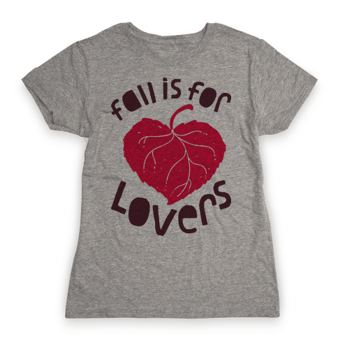 Fall Is For Lovers Womens T-Shirt