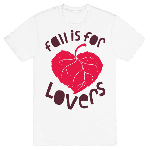 Fall Is For Lovers Mens T-Shirt