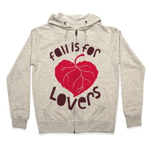 Fall Is For Lovers Zip Hoodie