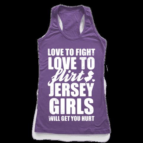 Love To Fight, Love To Flirt, Jersey Girls