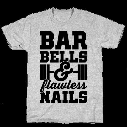 Barbells And Flawless Nails Mens T-Shirt