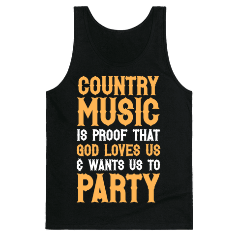 Proof That God Loves Us & Wants Us To Party (White Ink) Tank Top
