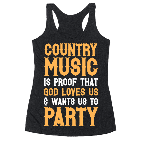 Proof That God Loves Us & Wants Us To Party (White Ink) Racerback Tank Top
