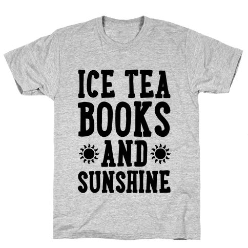 Ice Tea, Books and Sunshine Mens T-Shirt