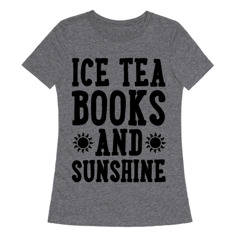 Ice Tea, Books and Sunshine