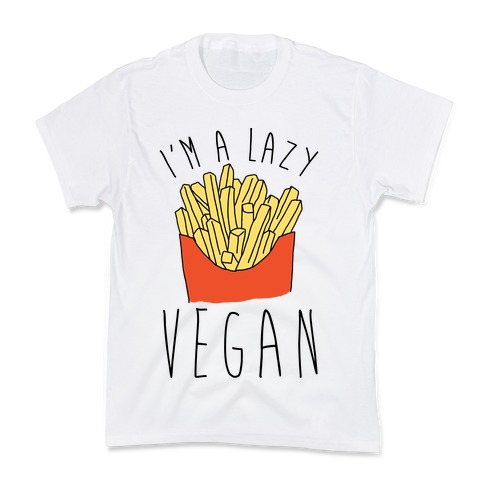 Lazy Vegan Kids T-Shirt