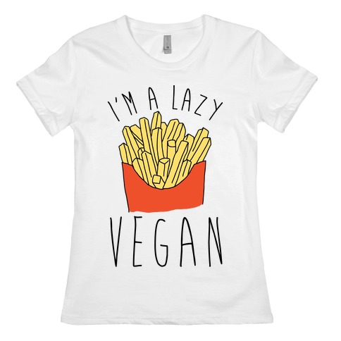 Lazy Vegan Womens T-Shirt
