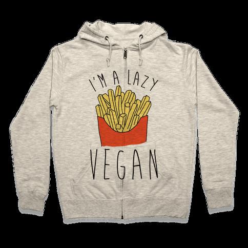 Lazy Vegan Zip Hoodie