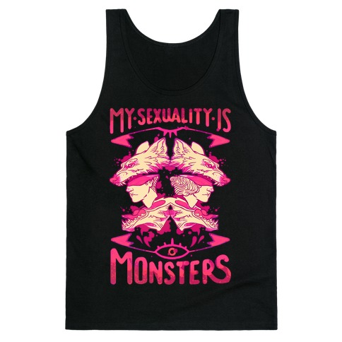 My Sexuality Is Monsters Tank Top