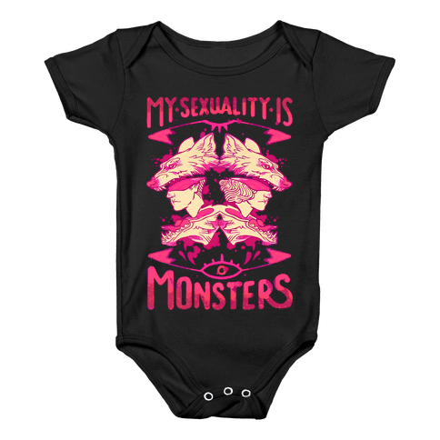 My Sexuality Is Monsters Baby Onesy