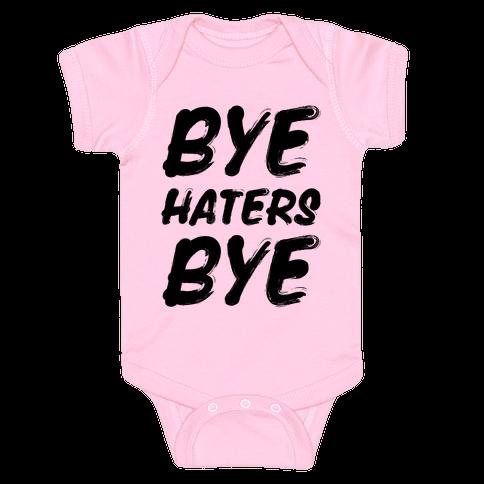 Bye Haters Bye Baby Onesy