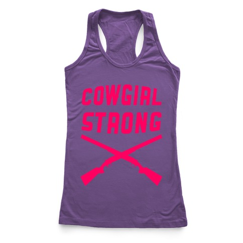 Cowgirl Strong Racerback Tank Top
