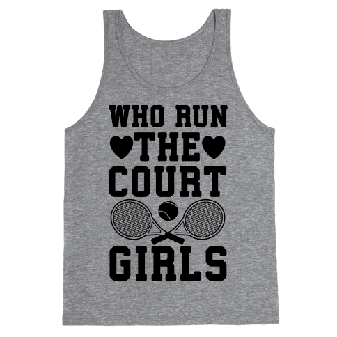 Who Run The Court Girls Tank Top