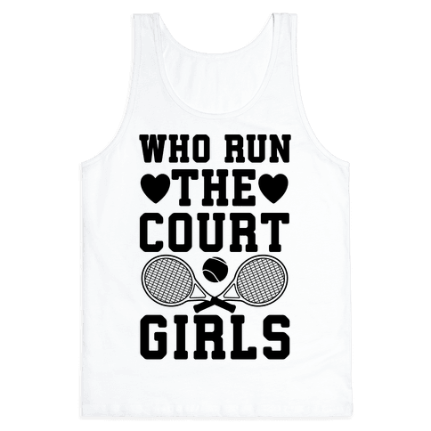 Who Run The Court Girls