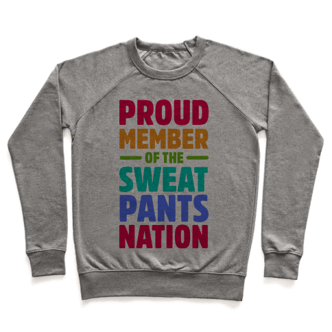 Proud Member of the Sweatpants Nation Pullover