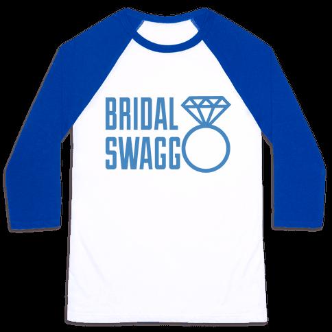 Bridal Swagg Baseball Tee
