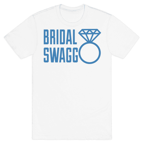 Bridal Swagg Mens T-Shirt