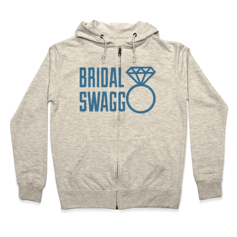 Bridal Swagg Zip Hoodie
