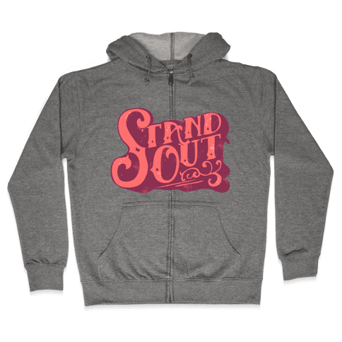 Stand Out Zip Hoodie