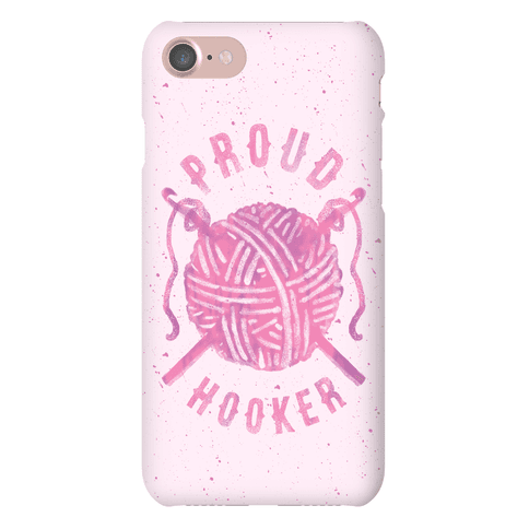 Proud (Crochet) Hooker Phone Case