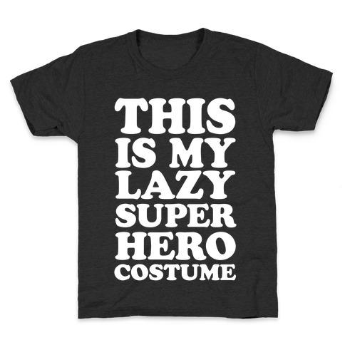 This Is My Lazy Superhero Costume Kids T-Shirt