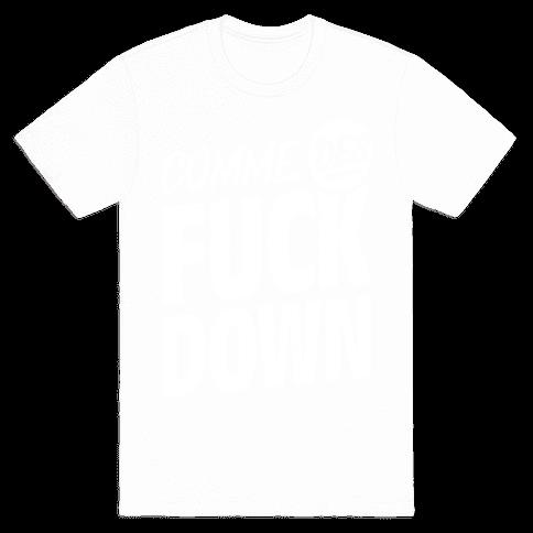 Comme Des F*** Down Mens T-Shirt