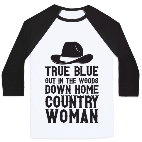 True Blue Country Woman Baseball Tee