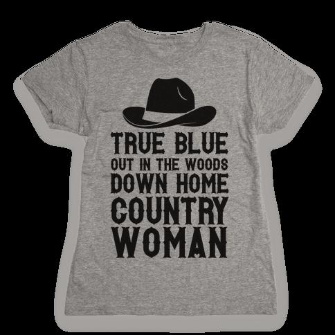 True Blue Country Woman Womens T-Shirt