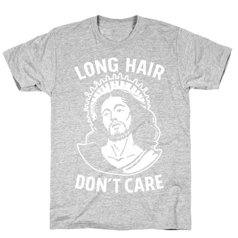 Long Hair Don't Care Jesus T-Shirt