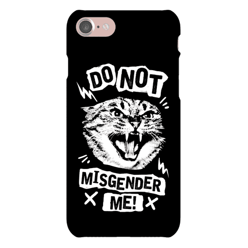 Do Not Misgender Me Phone Case