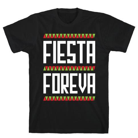 Fiesta Foreva T-Shirt