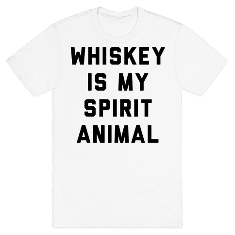Whiskey Is My Spirit Animal Mens T-Shirt