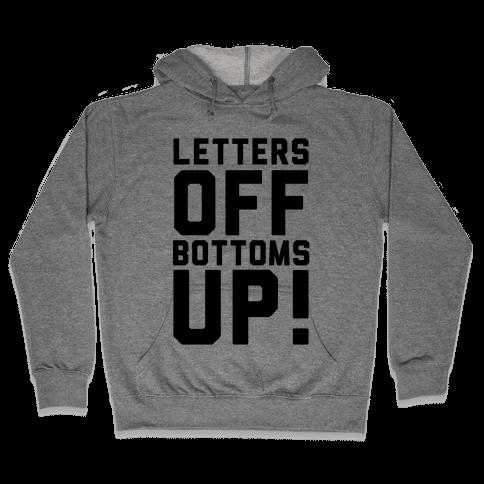 Bottoms Up Hooded Sweatshirt