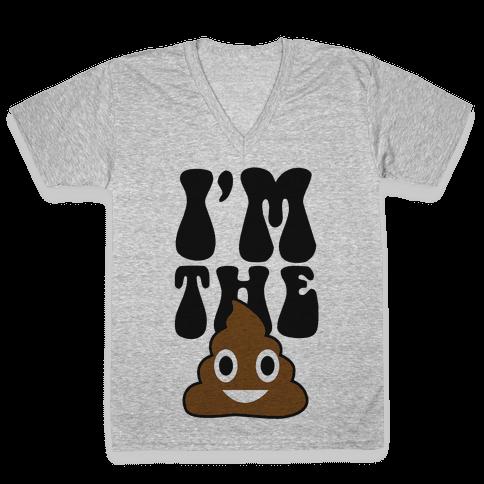I'm the Shit V-Neck Tee Shirt