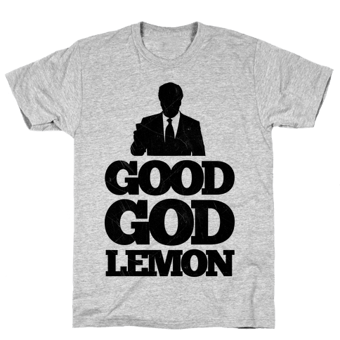 Good God Lemon Mens T-Shirt