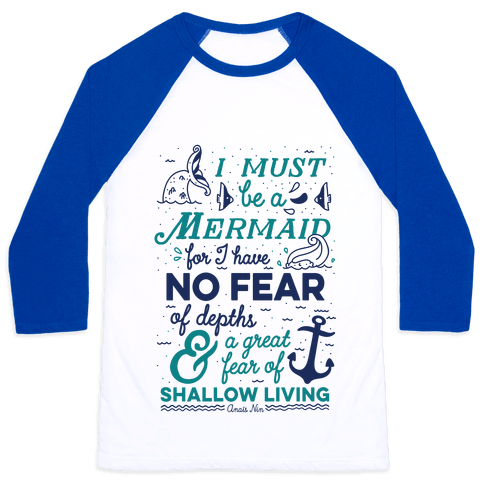 I Must Be A Mermaid Inspirational Quote Baseball Tee